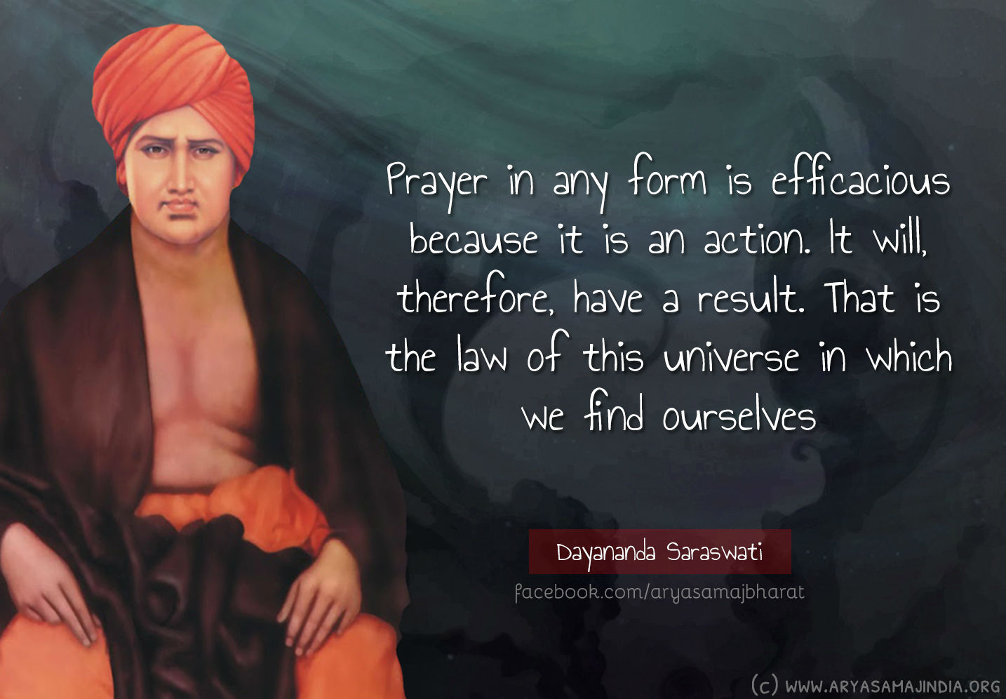 Prayer in any form is efficacious because it is an action. It will, therefore, have a result. That is the law of this universe in which we find ourselves